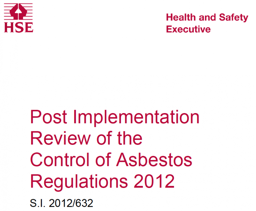Post Implementation Review of the Control of Asbestos Regulations 2012