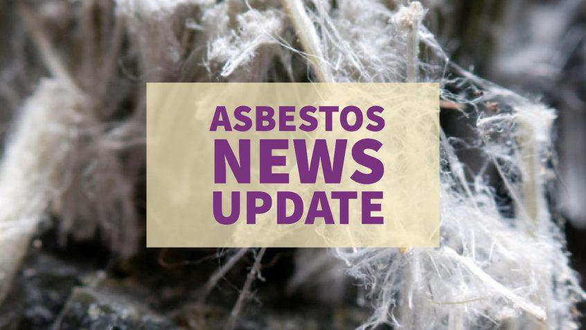 Asbestos News Update