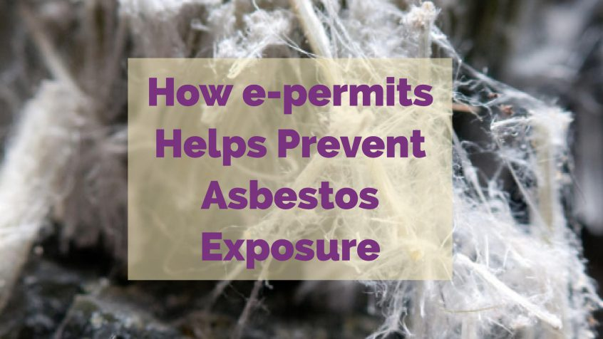 How e-permits helps prevent asbestos exposure