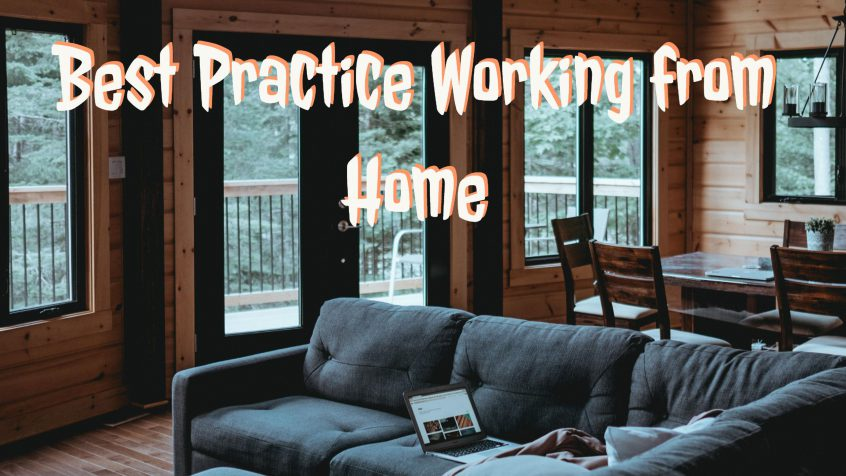 Best practice working from home