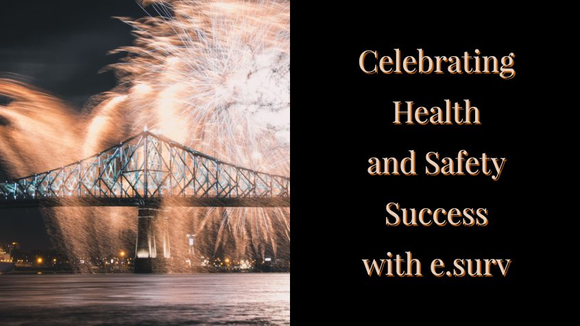 Celebrating health and safety success with e.surv