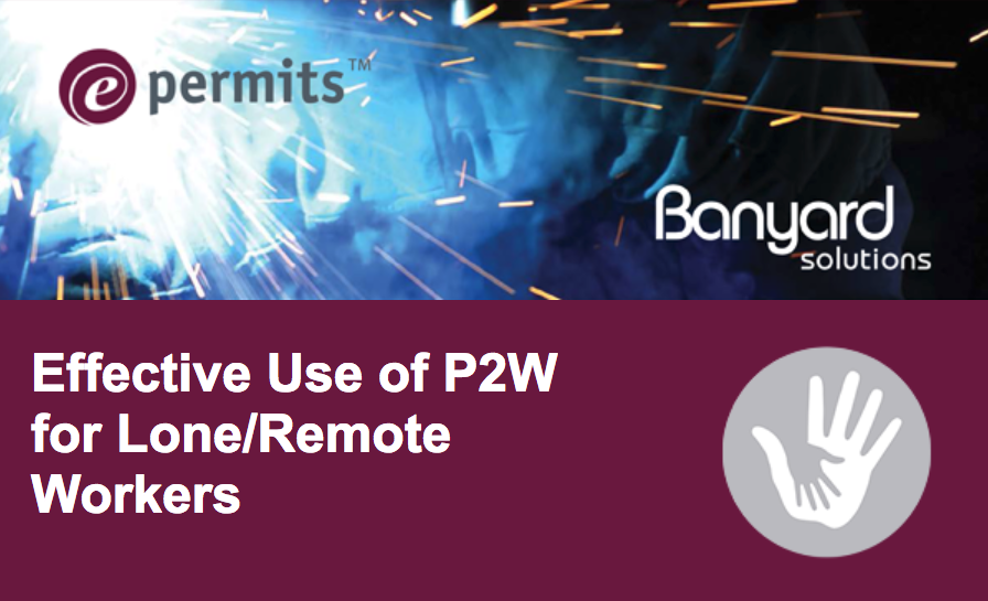 e-permits webinar series - Effective Use of Permits to Work at Remote Sites