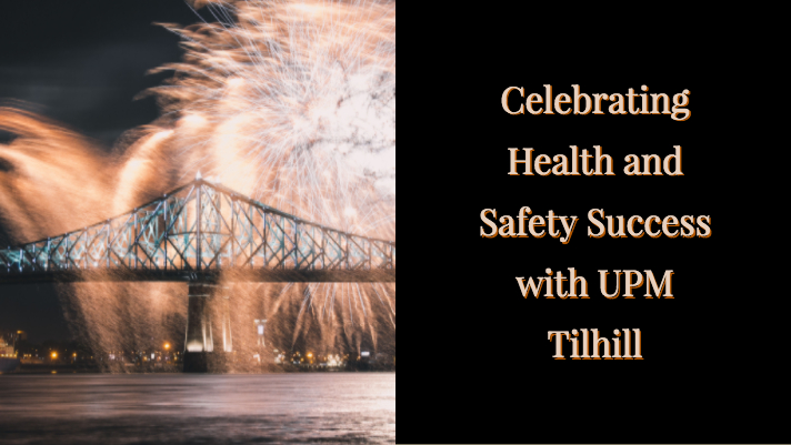 Celebrating Health and Safety Success - UPM Tilhill