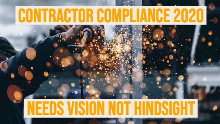 Contractor compliance 2020 - Needs vision not hingsight