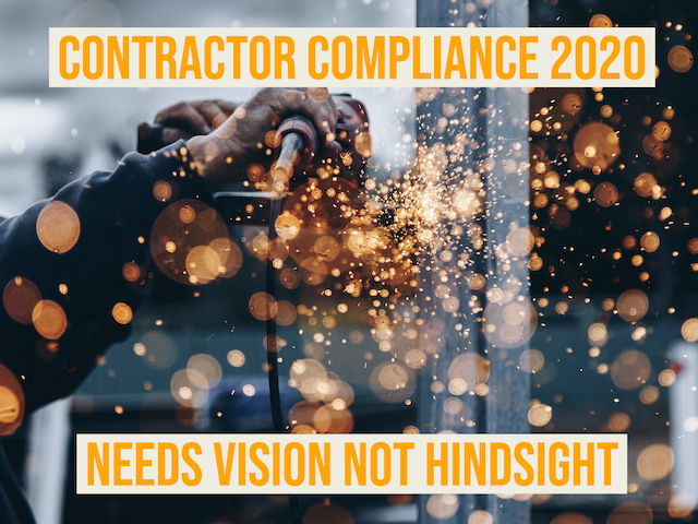 Contractor Compliance - Needs Vision not Hindsight