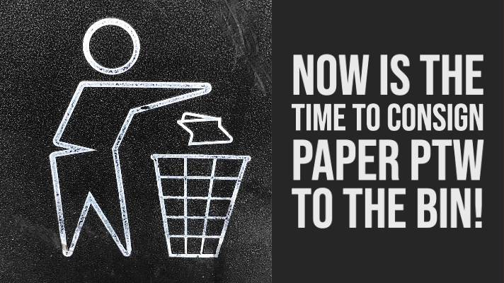 now is the time to bin paper permit-to-work